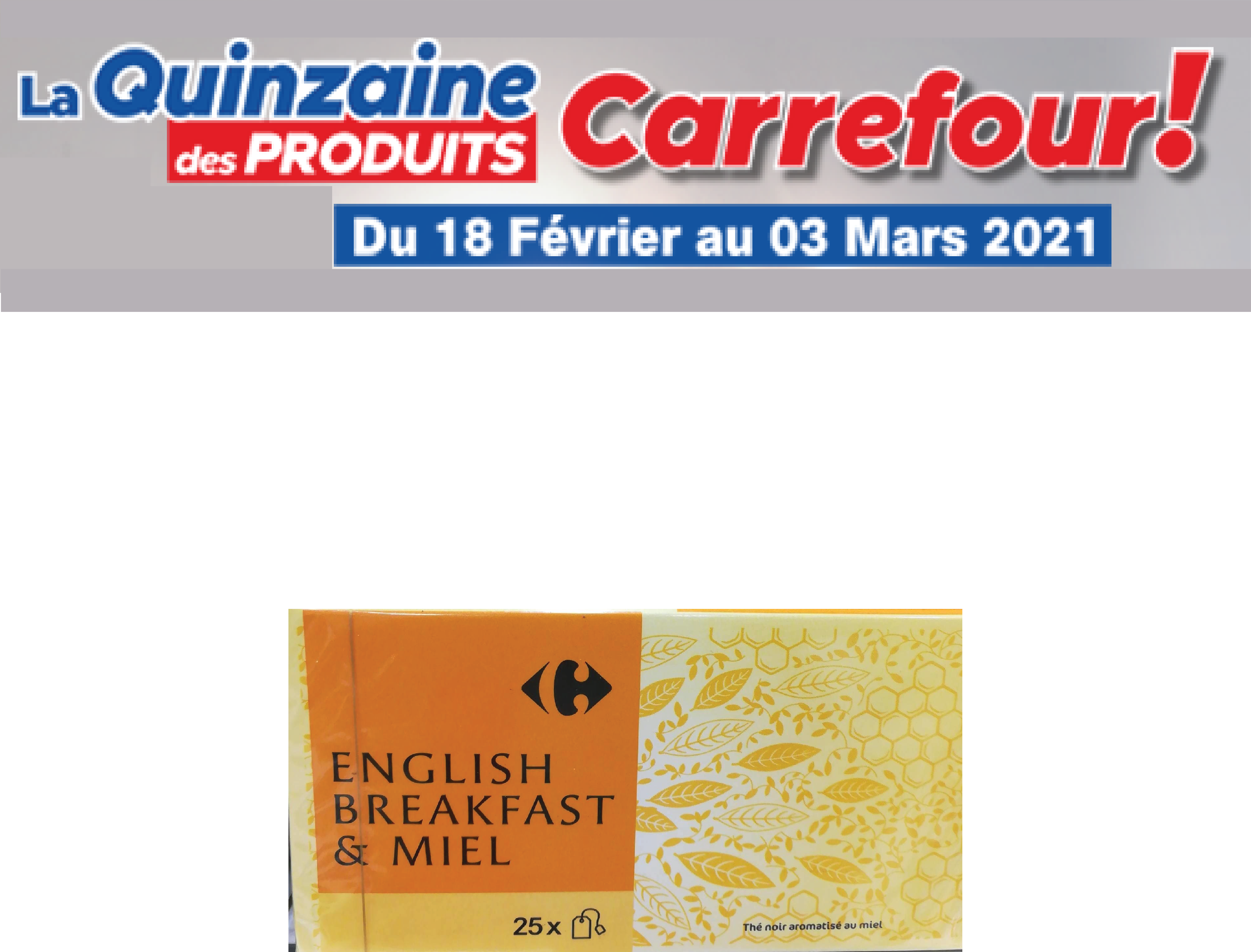 English breakfast miel Carrefour